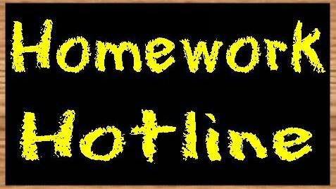 Homework Help Hotline
