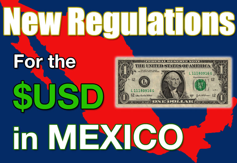 usd regulations in mexico