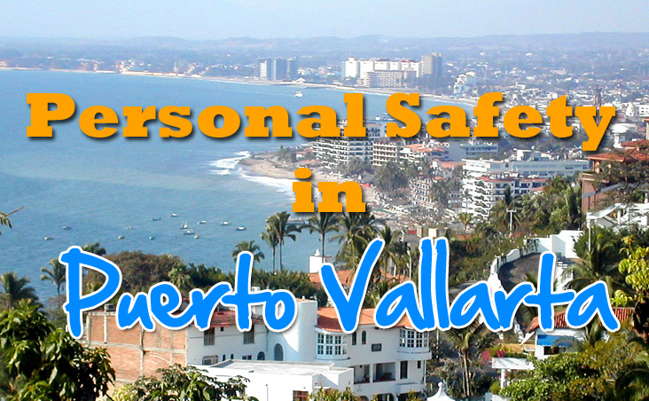 Puerto Vallarta Safety